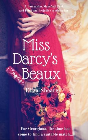 Miss Darcy's Beaux de Eliza Shearer